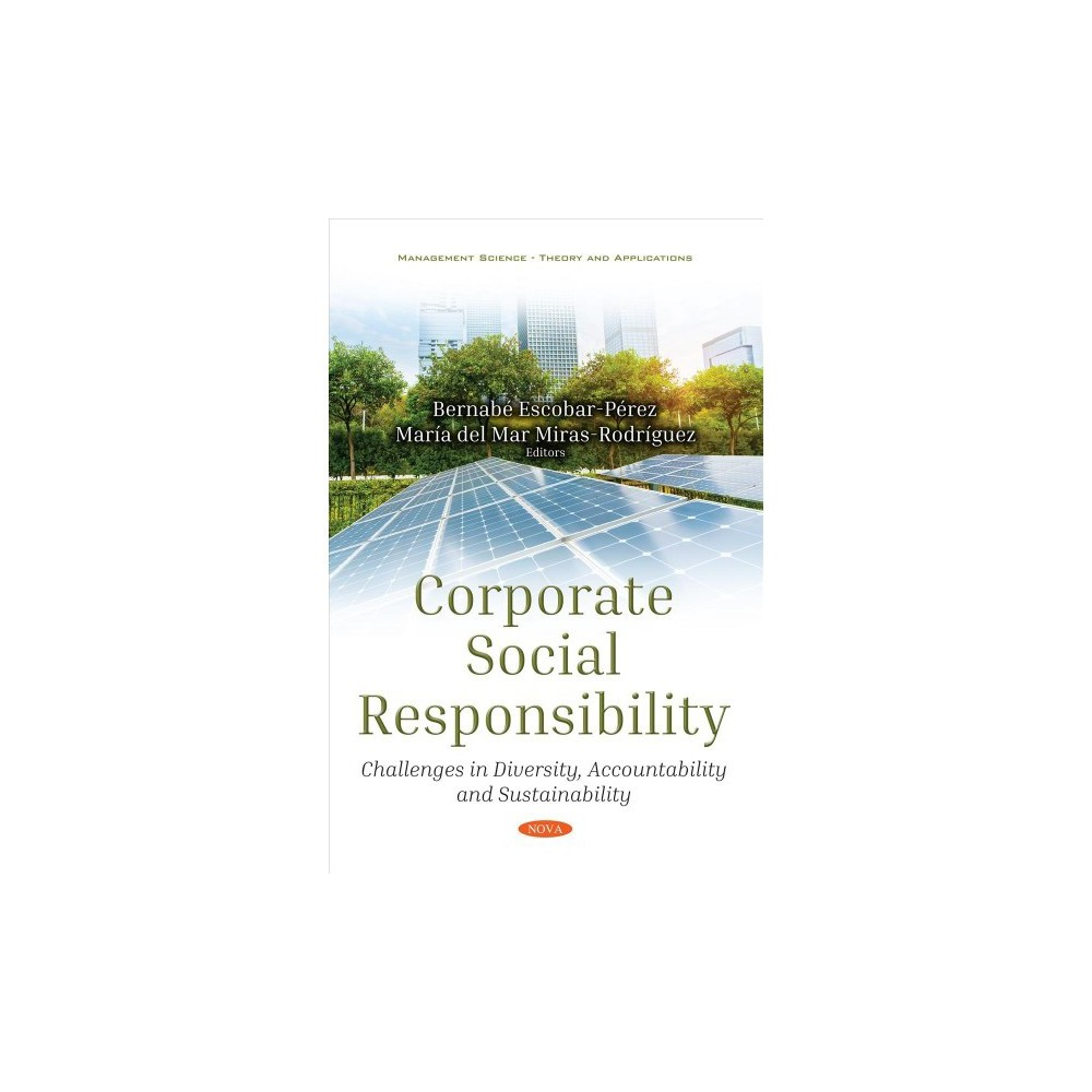 Corporate Social Responsibility : Challenges in Diversity, Accountability and Sustainability