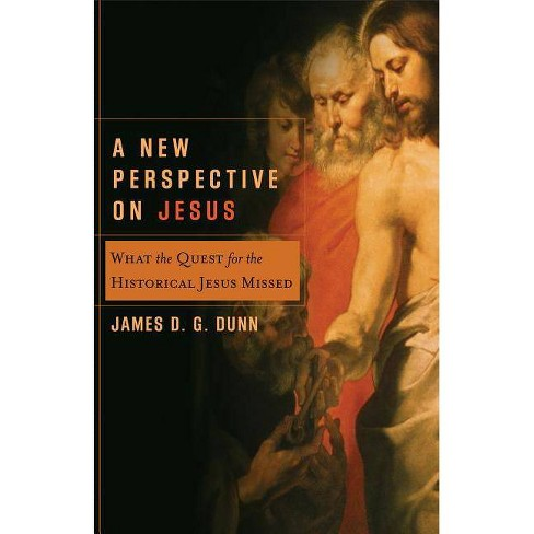 A New Perspective on Jesus - (Acadia Studies in Bible and Theology) by  James D Dunn (Paperback) - image 1 of 1