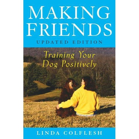 Making Friends - by  Linda Colflesh (Paperback) - image 1 of 1