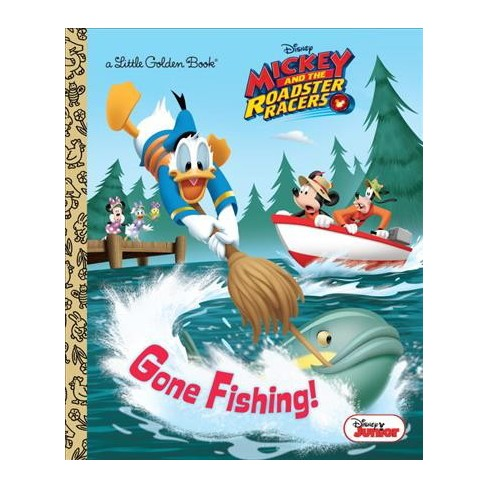 Gone Fishing! (Disney Junior: Mickey and the Roadster Racers) - (Little Golden Book) by  Sherri Stoner (Hardcover) - image 1 of 1