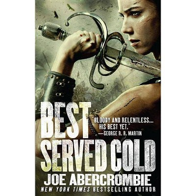 Best Served Cold - by  Joe Abercrombie (Paperback)