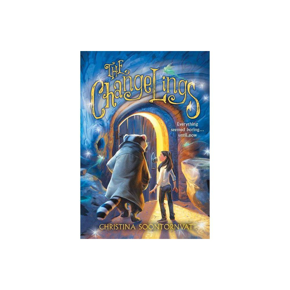 The Changelings By Christina Soontornvat Paperback