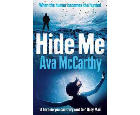 Hide Me (Paperback) (Ava McCarthy) - image 1 of 1