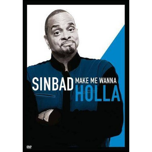 Sinbad: Make Me Wanna Holla (DVD) - image 1 of 1