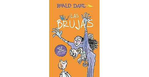 Las brujas / The Witches (Paperback) (Roald Dahl) - image 1 of 1