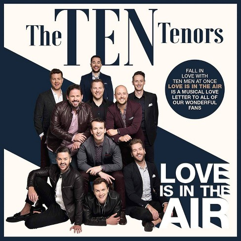 Ten Tenors - Love Is In The Air (CD) - image 1 of 1