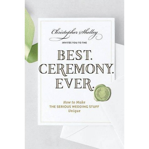Best Ceremony Ever - (Best Ever) by  Christopher Shelley (Paperback) - image 1 of 1