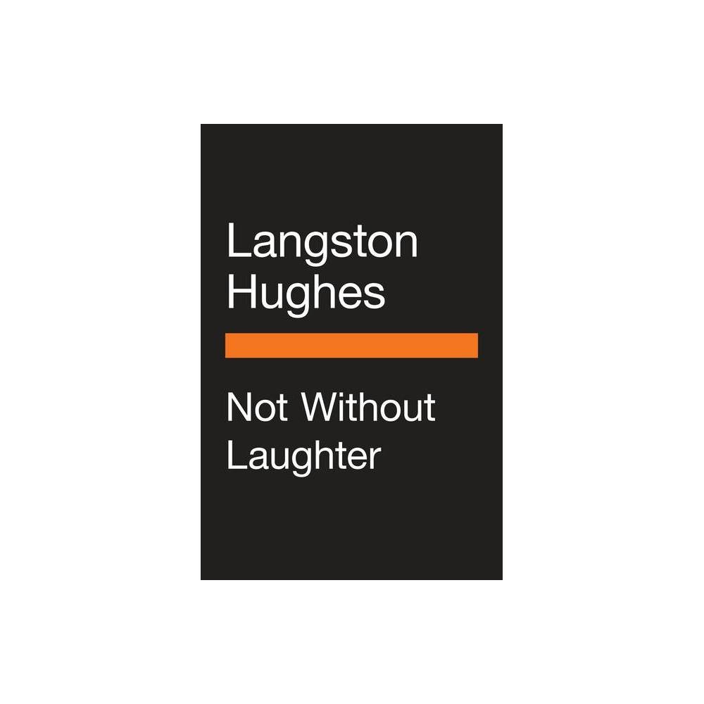 Not Without Laughter Penguin Vitae By Langston Hughes Hardcover