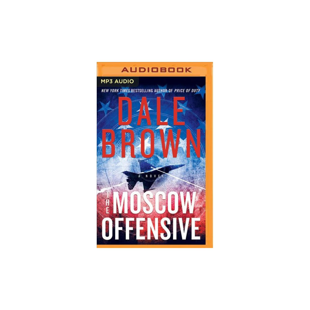 Moscow Offensive - MP3 Una by Dale Brown (MP3-CD)