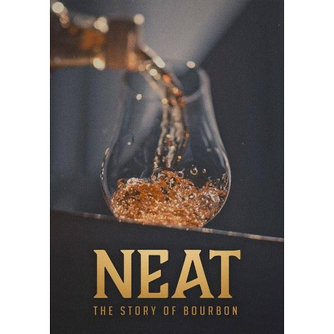 Neat: The Story Of Bourbon (DVD) - image 1 of 1