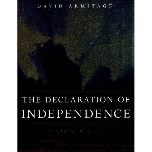 The Declaration of Independence - by  David Armitage (Paperback) - image 1 of 1