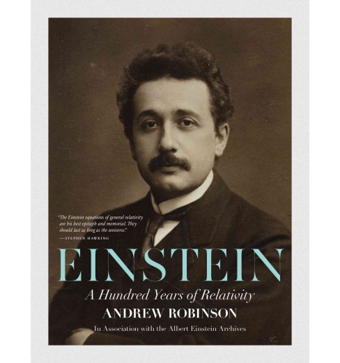 Einstein : A Hundred Years of Relativity (Revised / Updated) (Paperback) (Andrew Robinson) - image 1 of 1