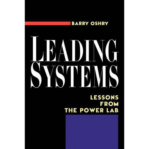 Leading Systems - by  Barry Oshry (Paperback) - image 1 of 1