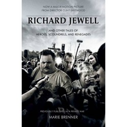 Richard Jewell - by  Marie Brenner (Paperback)