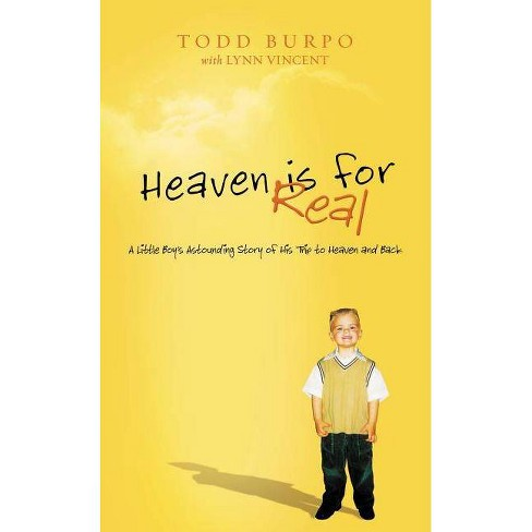 Heaven Is for Real - by  Todd Burpo (Hardcover) - image 1 of 1