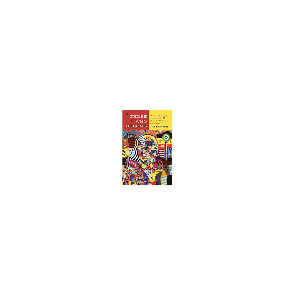 Those Who Belong ( American Indian Studies) (Paperback)
