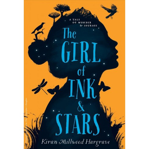 Girl Of Ink Stars Reprint By Kiran Millwood Hargrave Paperback