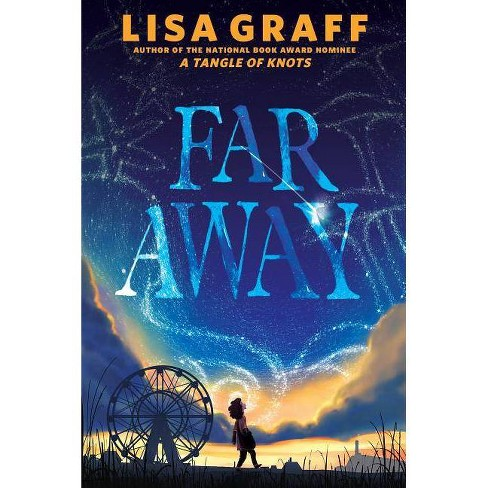 Far Away - by  Lisa Graff (Hardcover) - image 1 of 1