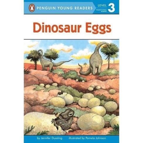 Dinosaur Eggs - (Penguin Young Readers: Level 3) by  Jennifer A Dussling (Paperback) - image 1 of 1