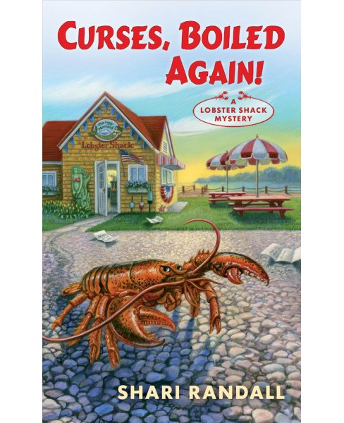 Curses, Boiled Again! -  (Lobster Shack Mystery) by Shari Randall (Paperback) - image 1 of 1