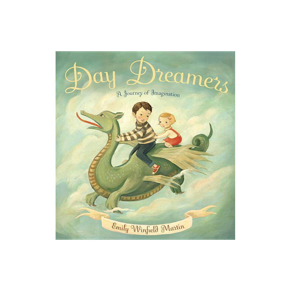Day Dreamers (Hardcover) by Emily Winfield Martin Discounts
