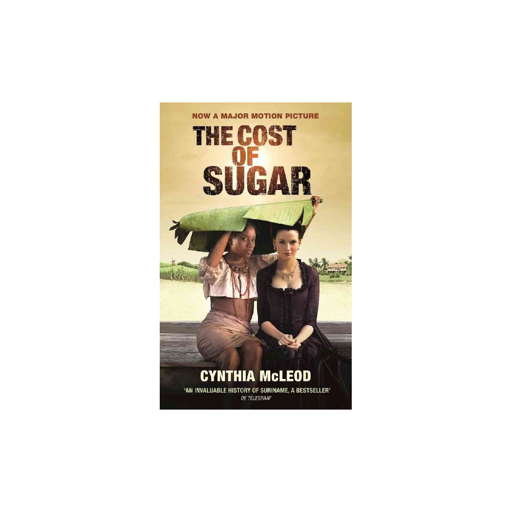 Cost of Sugar (Paperback) (Cynthia Mcleod)