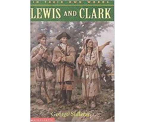Lewis and Clark (Paperback) (George Sullivan) - image 1 of 1