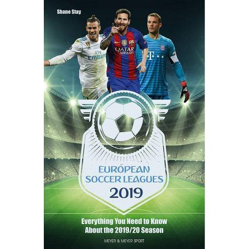 European Soccer Leagues 2019 - by  Shane Stay (Paperback) - image 1 of 1
