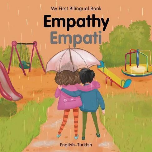 My First Bilingual Book-Empathy (English-Turkish) - (Board_book) - image 1 of 1