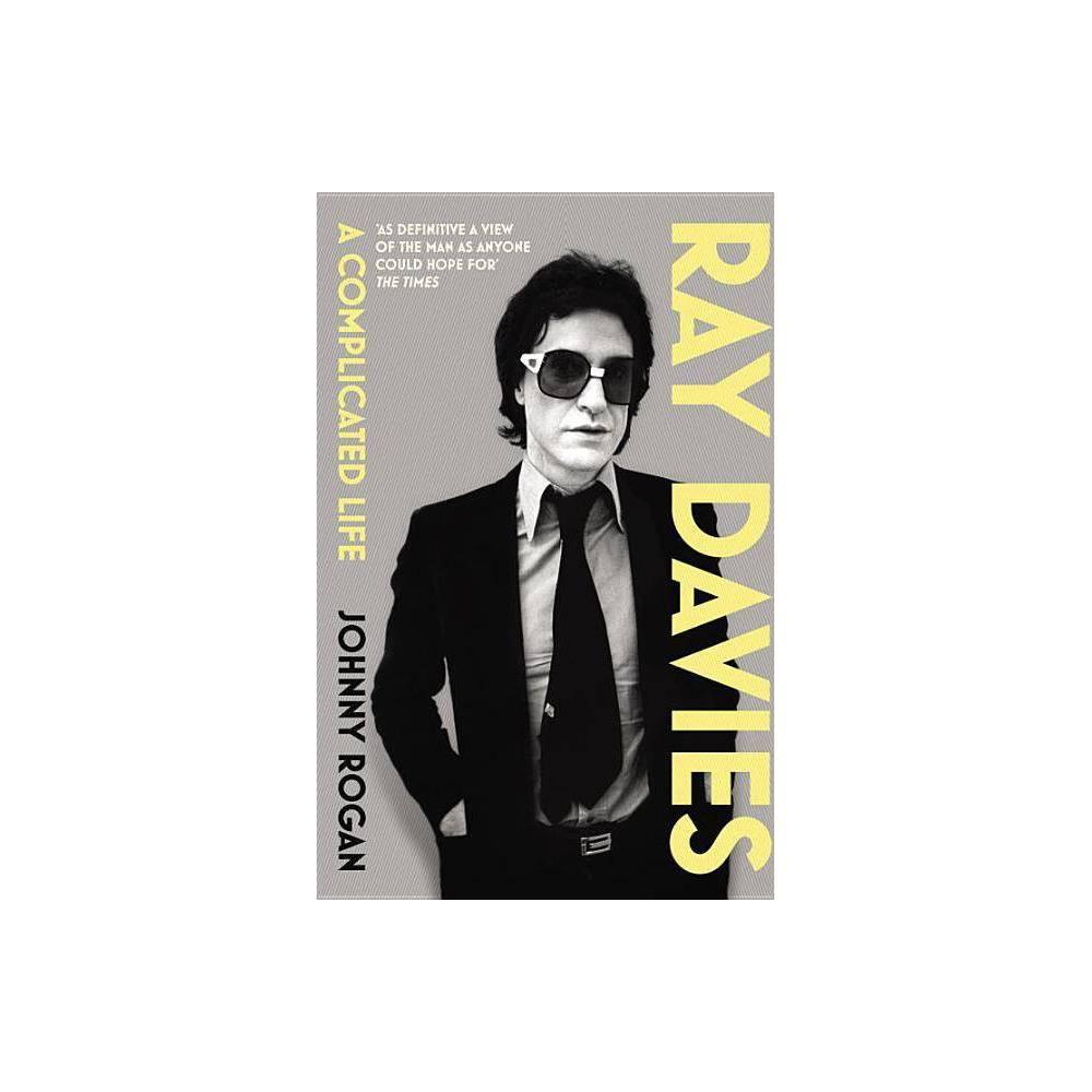 Ray Davies By Johnny Rogan Paperback