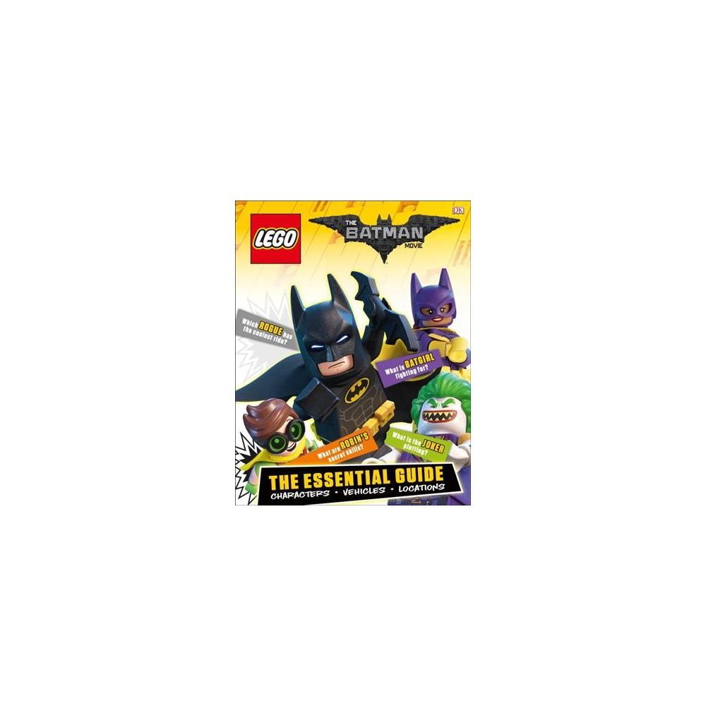 Lego Batman Movie : The Essential Guide (Hardcover) (Julia March)