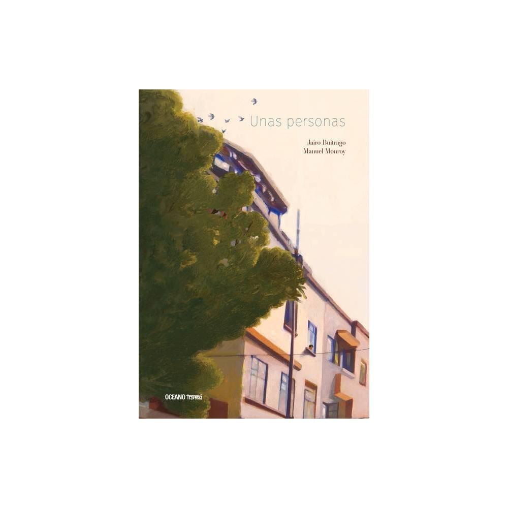 Unas Personas By Jairo Buitrago Hardcover