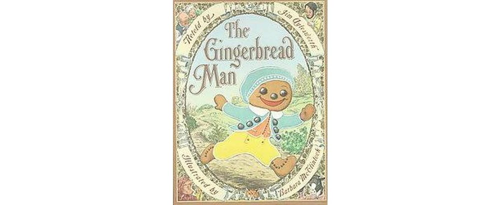 Gingerbread Man (School And Library) (Jim Aylesworth)