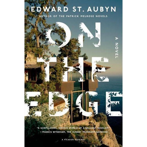 On the Edge - by  Edward St Aubyn (Paperback) - image 1 of 1