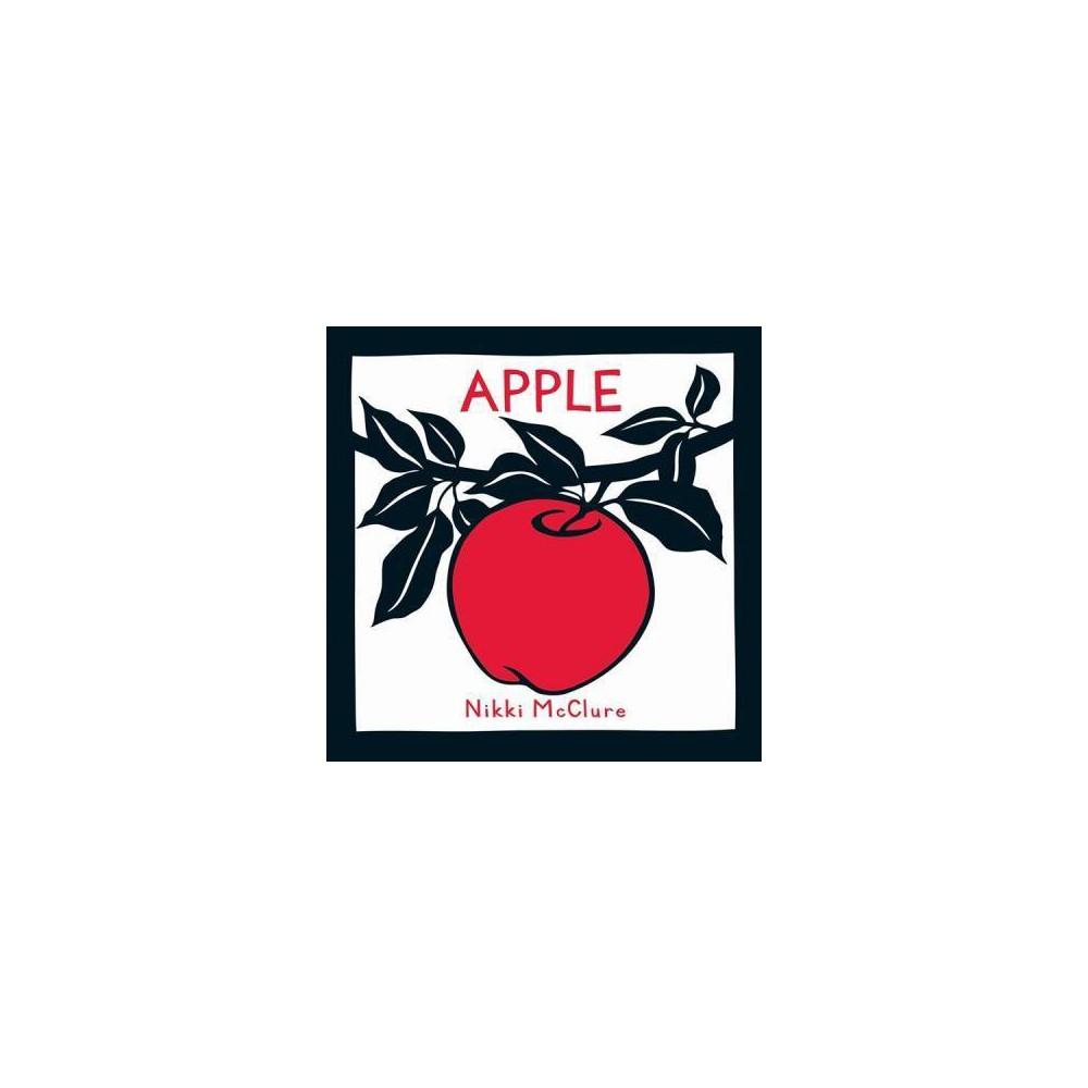 Apple By Nikki Mcclure Board Book