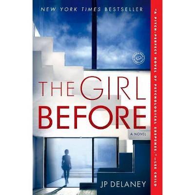 The Girl Before (Paperback) (J.P. Delaney)
