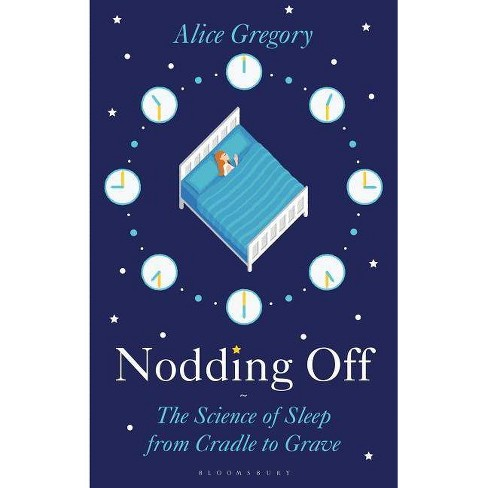 Nodding Off - by  Alice Gregory (Hardcover) - image 1 of 1