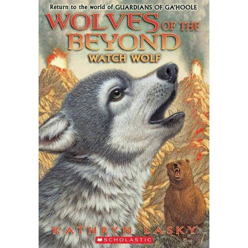 Watch Wolf - (Wolves of the Beyond (Quality)) by  Kathryn Lasky (Paperback) - image 1 of 1