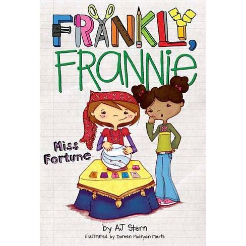 Miss Fortune - (Frankly, Frannie (Quality)) by  Aj Stern (Paperback) - image 1 of 1