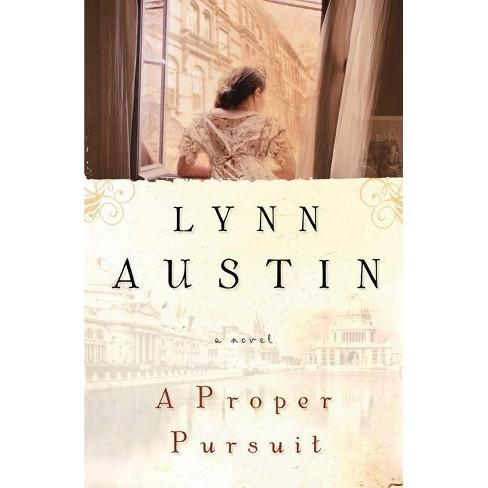 A Proper Pursuit - by  Lynn Austin (Paperback) - image 1 of 1