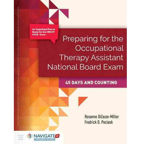 Preparing for the Occupational Therapy Assistant National Board Exam : 45 Days and Counting (Paperback) - image 1 of 1