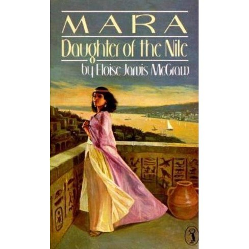 Mara: Daughter of the Nile - by  Eloise McGraw (Paperback) - image 1 of 1