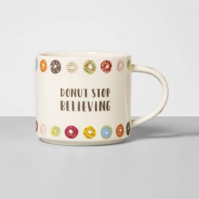 16oz Porcelain Donut Stop Believing Mug Cream - Opalhouse™