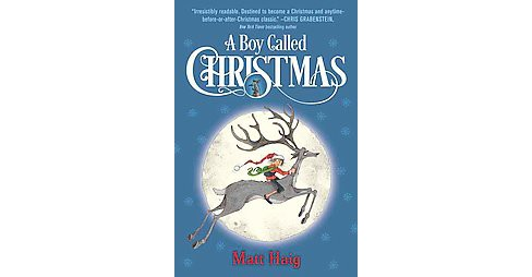 Boy Called Christmas (Unabridged) (CD/Spoken Word) (Matt Haig) - image 1 of 1