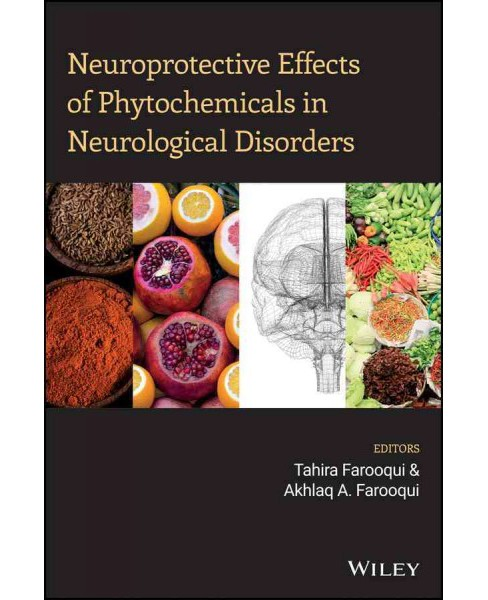 Neuroprotective Effects of Phytochemicals in Neurological Disorders (Hardcover) (Akhlaq A. Farooqui & - image 1 of 1
