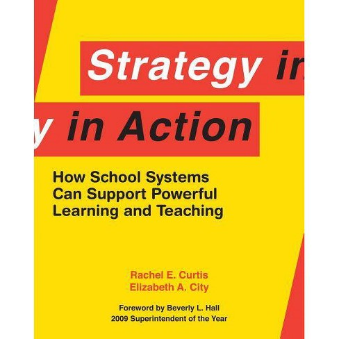Strategy in Action - by  Rachel E Curtis & Elizabeth A City (Paperback) - image 1 of 1