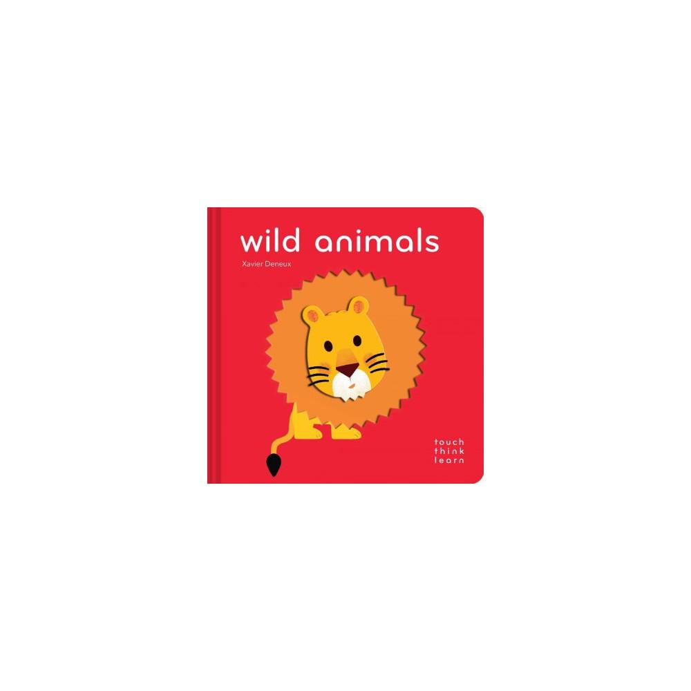 Wild Animals (Hardcover) (Xavier Deneux)