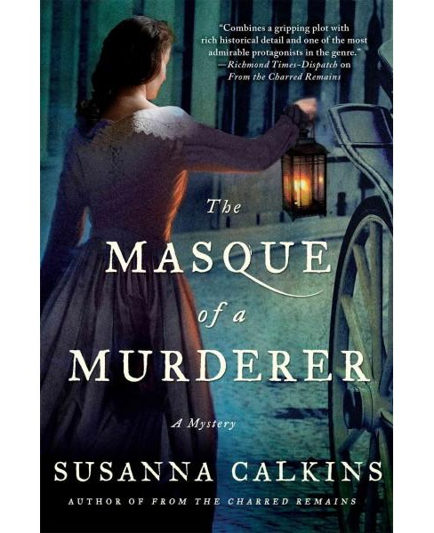 Masque of a Murderer (Reprint) (Paperback) (Susanna Calkins) - image 1 of 1