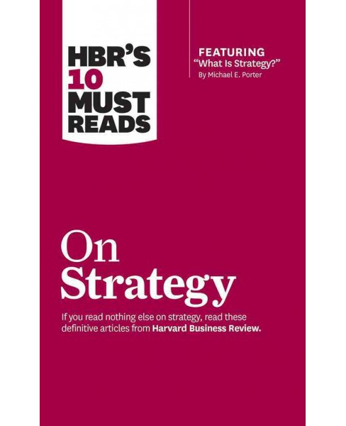 HBR's 10 Must Reads on Strategy (Unabridged) (CD/Spoken Word) (Michael E. Porter) - image 1 of 1