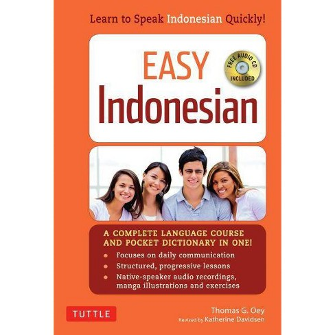 Easy Indonesian - (Easy Language) by  Thomas G Oey & Katherine Davidsen (Paperback) - image 1 of 1